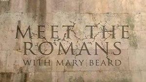 Meet the Romans with Mary Beard - Image: Meet the Romans with Mary Beard tv titlecard