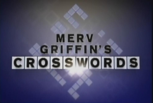 Merv Griffin's Crosswords - Image: Merv Griffin's Crosswords (title card)