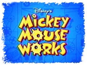 Mickey Mouse Works - Image: Mickey mouse works show