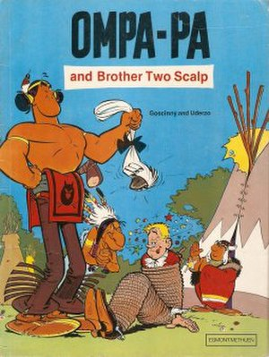 Oumpah-pah - Ompa-pa and Brother Two Scalp, the first book in the series.