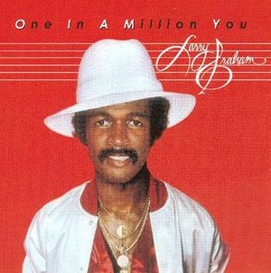 One in a Million You - Image: One in a Million You Larry Graham