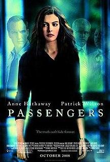 <i>Passengers</i> (2008 film) 2008 film directed by Rodrigo García