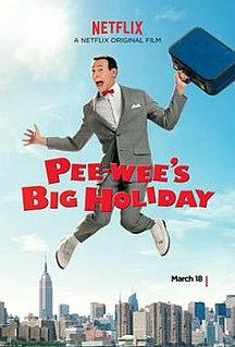 <i>Pee-wees Big Holiday</i> 2016 American film