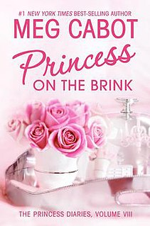 <i>The Princess Diaries, Volume VIII: Princess on the Brink</i> book by Meg Cabot