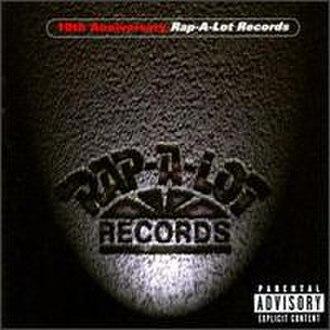 10th Anniversary: Rap-a-Lot Records - Image: Rap a Lot 10th Anniversary