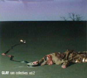 Glay Rare Collectives Vol. 1 and 2 - Image: Rare collectives 2