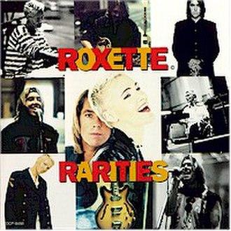 Rarities (Roxette album) - Image: Roxette Rarities