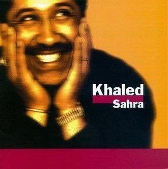 Sahra - Image: Sahra (Khaled album) cover art