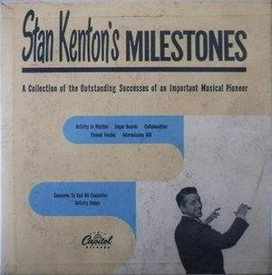 Stan Kenton's Milestones - Image: Stan Kenton's Milestones