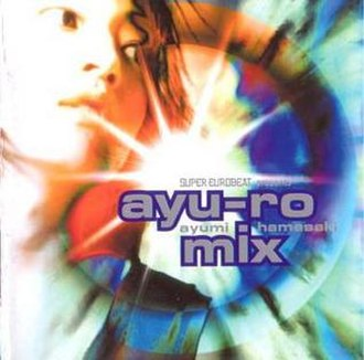 Super Eurobeat Presents Ayu-ro Mix - Image: Super Eurobeat Presents Ayu Ro Mix Ayumi Hamasaki