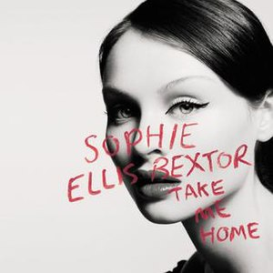 Take Me Home (Cher song) - Image: Take Me Home (Sophie Ellis Bextor single cover art)