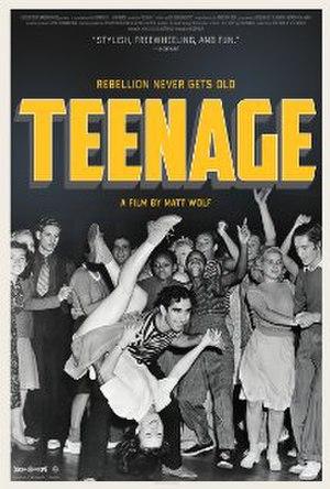 Teenage (film) - Film poster