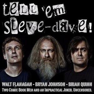 Tell 'Em Steve-Dave! - Image: Tell Em Steve Dave