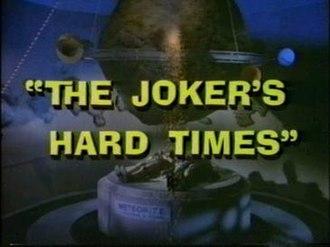 The Joker's Hard Times - Image: The Jokers Hard Times