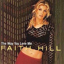 faith hill lyrics the way you love me:
