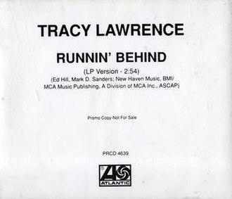 Runnin' Behind - Image: Tracy Lawrence Runnin' Behind