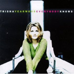 Everybody Knows (Trisha Yearwood album) - Image: Trisha Yearwood Everybody Knows