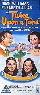 <i>Twice Upon a Time</i> (1953 film) 1953 film by Emeric Pressburger