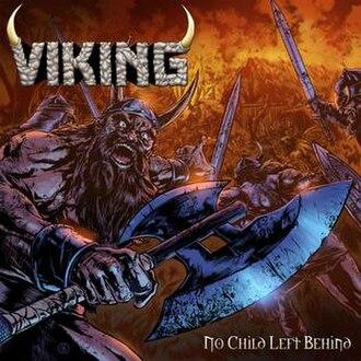 No Child Left Behind (album) - Image: Viking No Child Left Behind