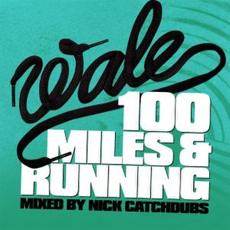 100 Miles & Running - Image: Wale 100 Miles & Running