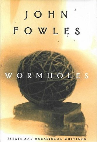 Wormholes: Essays and Occasional Writings - First edition (publ. Henry Holt)