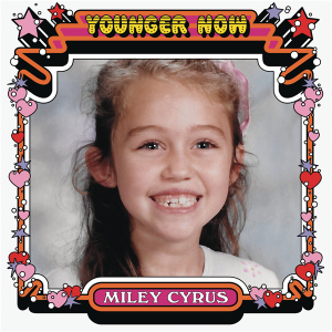 Younger Now (song) - Image: Younger Now (Official Single Cover) by Miley Cyrus
