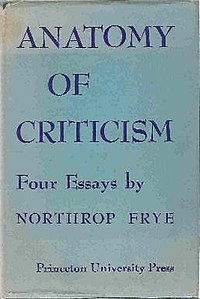 northrop frye anatomy of criticism four essays 1957