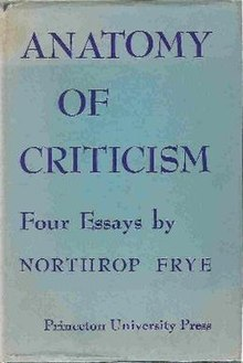"A scan of the front cover of the first edition. The cover reads: ""Anatomy of Criticism, four essays by Northrop Frye. Princeton University Press""."