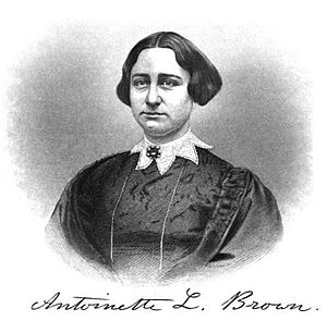 Antoinette Brown Blackwell - Brown before she married.