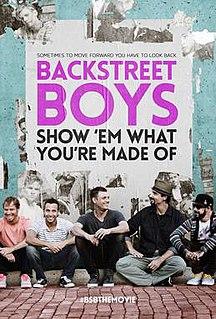 <i>Backstreet Boys: Show Em What Youre Made Of</i> 2015 film