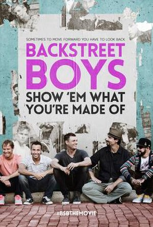Backstreet Boys: Show 'Em What You're Made Of - Theatrical release poster