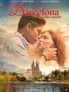 <i>Barcelona: A Love Untold</i> 2016 film directed by Olivia Lamasan