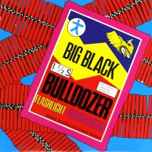 Bulldozer (EP) - Image: Big Black Bulldozer cover