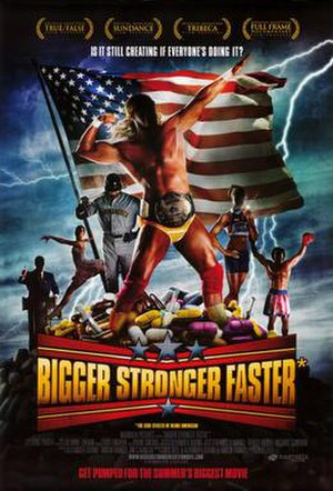Bigger, Stronger, Faster* - Theatrical release poster
