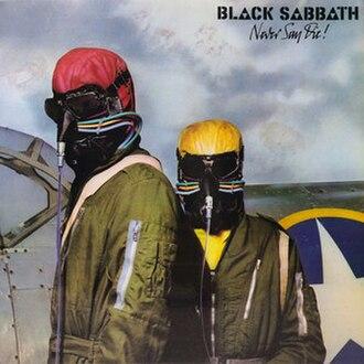 Never Say Die! - Image: Black Sabbath Never Say Die