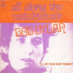 All Along the Watchtower - Image: Bob Dylan All Along the Watchtower single cover