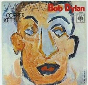 Wigwam (Bob Dylan song) - Image: Bob Dylan Wigwam Single