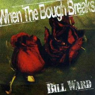 When the Bough Breaks (album) - Image: Boughbreaks roses