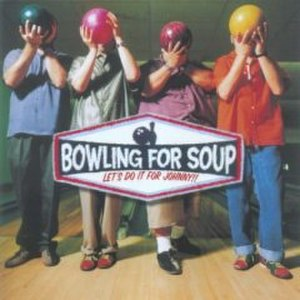 Let's Do It for Johnny! - Image: Bowling For Soup Lets Do It For Johnny 2000