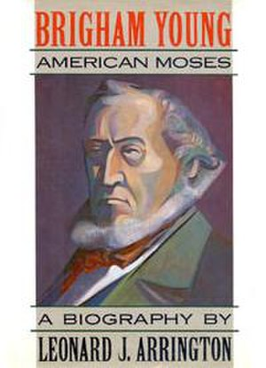 Brigham Young: American Moses - Dust jacket from the 1985 Knopf edition.