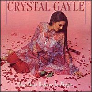 We Must Believe in Magic - Image: Crystal Gayle We Must Believein Magic