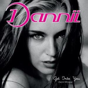 Get into You - Image: Dannii Minogue Getinto You Album Cover