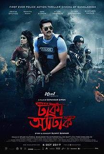 <i>Dhaka Attack</i> 2017 Bangladeshi thriller drama film