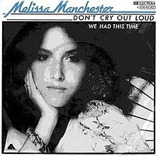 Don't Cry Out Loud - Melissa Manchester.jpg