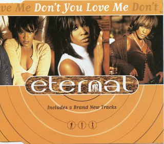 Dont You Love Me (Eternal song) 1997 single by Eternal