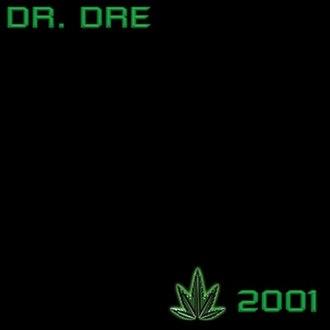 2001 (Dr. Dre album) - Image: Dr Dre 2001