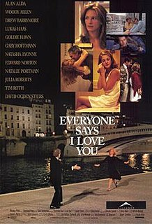 <i>Everyone Says I Love You</i> 1996 film by Woody Allen