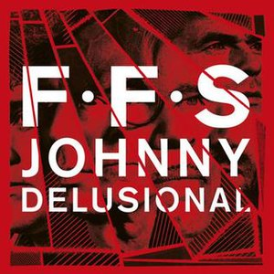 Johnny Delusional - Image: FFS Johnny Delusional cover art