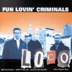Loco (Fun Lovin' Criminals album)