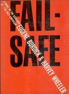 <i>Fail-Safe</i> (novel) novel by Eugene Burdick and Harvey Wheeler